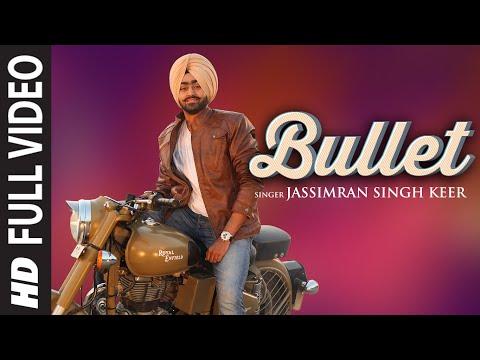 Bullet Punjabi Song | Jassimran Singh Keer...