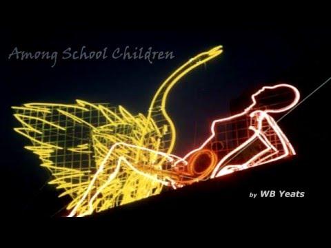 Among School Children by WB Yeats