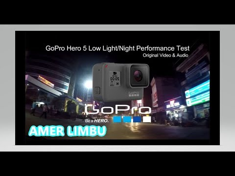 Go Pro Hero 5 Black Night Mood Video Shoot Test in Nepal.