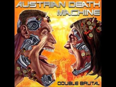 Austrian Death Machine   Let Off Some Steam Bennett