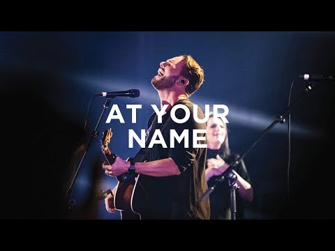 At Your Name (w/ spontaneous) - Jeremy Riddle & Steffany Gretzinger