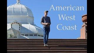 American West Coast - Travel Video 2017
