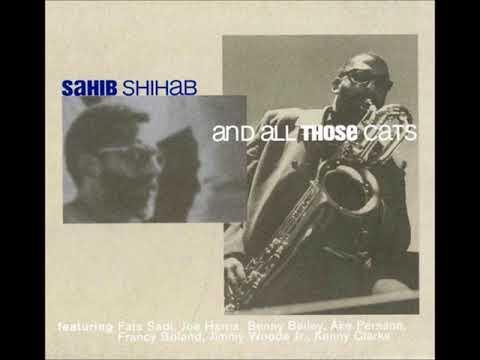 Sahib Shihab – And All Those Cats ( Full Album )