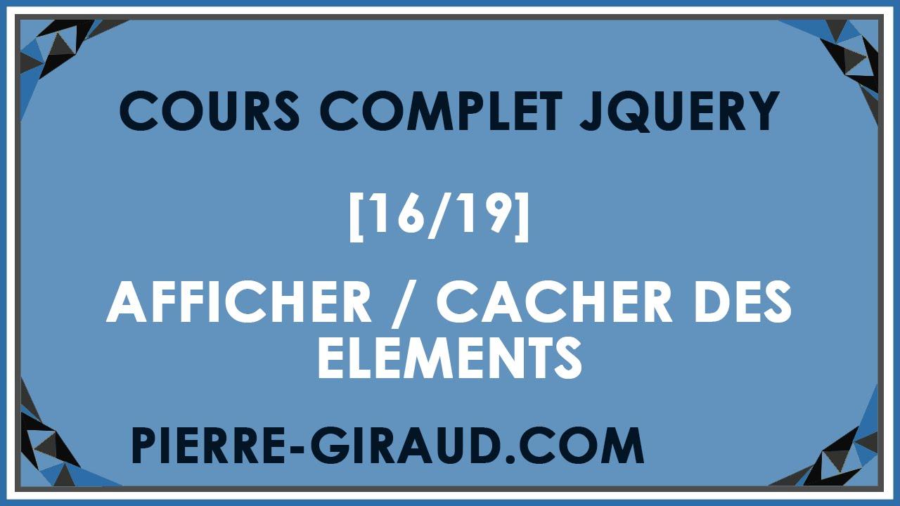 COURS COMPLET JQUERY [16/19] - Afficher ou cacher des éléments HTML en jQuery