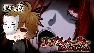WALLS OF FLESH & FLOORS OF TENTACLES!! | Corpse Party: Blood Drive (Ep.6)