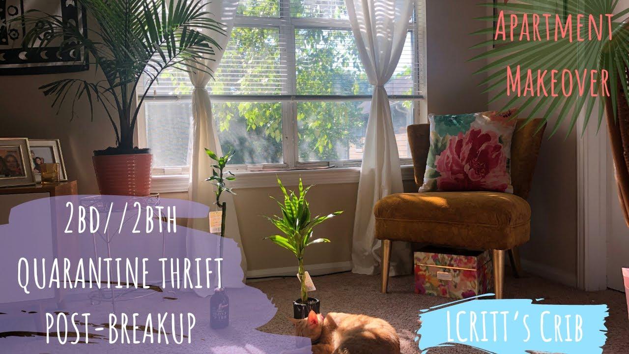 LCritt's Quarantine Chronicles Pt. 5: Post-Break Up Apt. Thrifted Reno