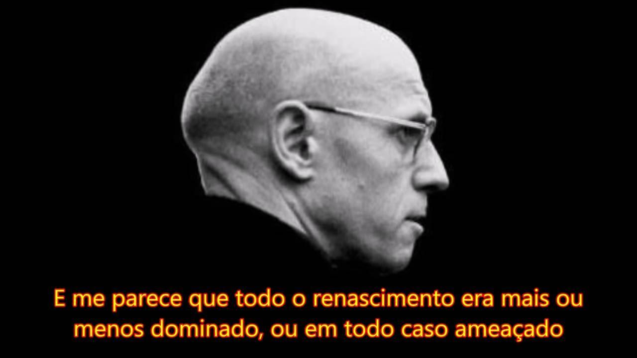 Michel Foucault A História Da Loucura Youtube