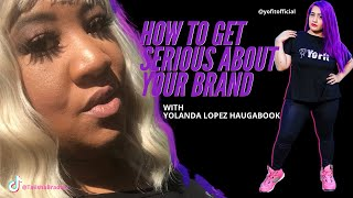 How to Get Serious About Your Brand | iamyofit.com