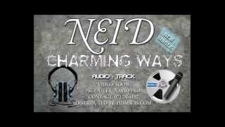 Neid - Charming Ways (Audio) - Navid Productions