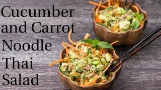 Cucumber & Carrot Noodle Thai Salad Recipe