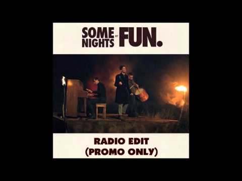Fun. - Some Nights [Radio Edit] [Non-Explicit Version or Rated G Version] [HQ]
