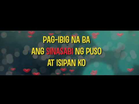 Pag-Ibig Na Ba (Official LYRIC Video) by MM & MJ Magno