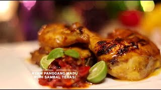 Chef's Table - Ayam Panggang Madu with Sambal Terasi
