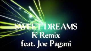 Sweet Dreams - Andrea K feat JOE PAGANI