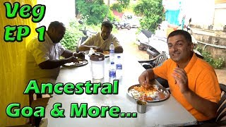 South Goa Veg Food EP 1 | Things to do in Goa, Food & Travel show