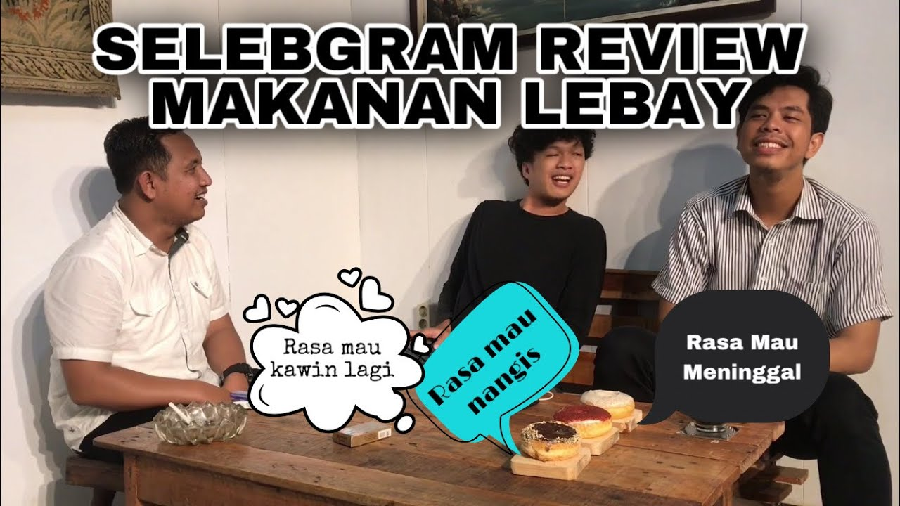 selebgram review makananan LEBAY [MENCARI ILHAM]