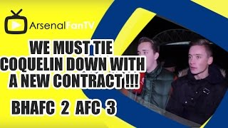 We Must Tie Coquelin Down With A New Contract !!! - Brighton 2 Arsenal 3