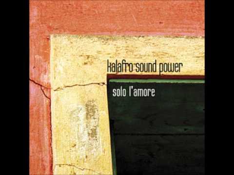 Kalafro Sound Power - Ai Margini di Babilonia