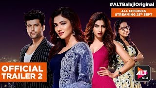 Hum I Am Because Of Us  Official Trailer 2 All episodes on 25th Sept   Kushal Tandon ALTBalaji