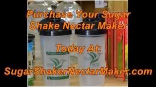 Sugar Shaker Nectar Maker v.2