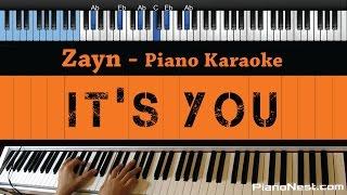 Zayn - It's You - LOWER Key (Piano Karaoke / Sing Along)