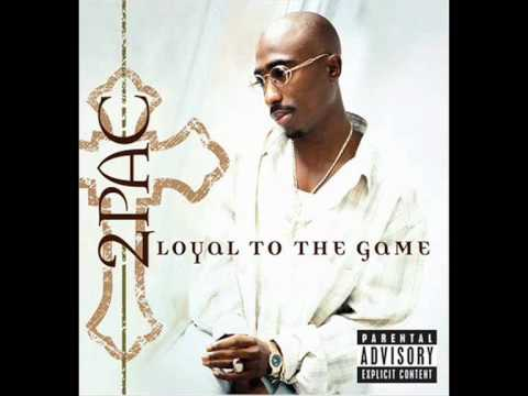2Pac - Thug 4 Life [13/16 Loyal To The Game]