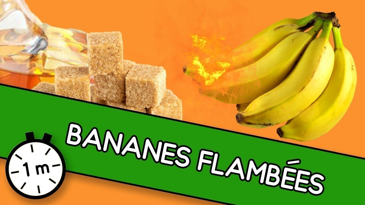 Bananes flambées -  Astuce Youcook