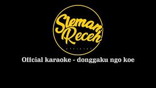 Download lagu SLEMANRECEH - DONGAKU NGGO KOWE (official karaoke video lirik)