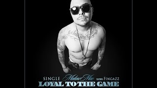 Malow Mac feat Fingazz  - Loyal To The Game - (Official Single Hit) Produced by Westcoaststyle music