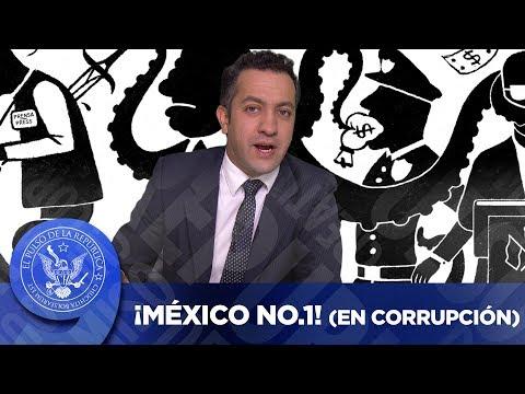 ¡MÉXICO EL No.1! (EN CORRUPCIÓN) - EL PULSO DE LA REPÚBLICA