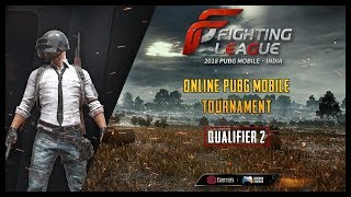 🔴 PUBG MOBILE LIVE | FIGHTING LEAGUE INDIA - QUALIFIER 3 - WEEKLY FINALS