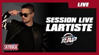 Grosse session live de Lartiste dans Planète Rap !