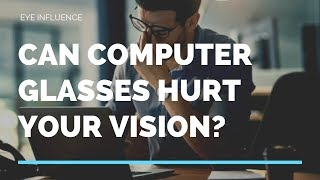 Can Computer Glasses Hurt Your Vision? | Optician