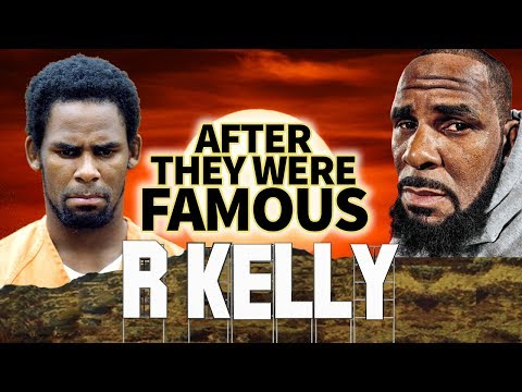 R KELLY - AFTER They Were Famous - SCANDAL