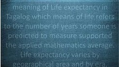 What Is The Meaning Of Life Expectancy In Tagalog