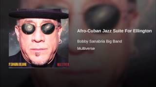 Afro-Cuban Jazz Suite For Ellington