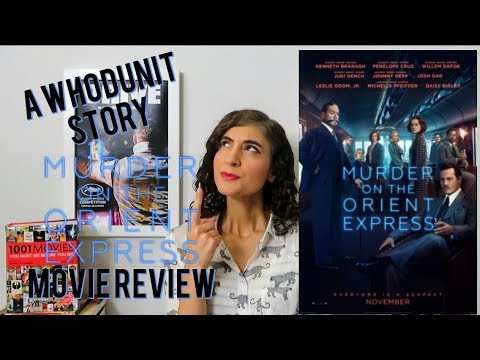 Murder on the Orient Express (2017) - Movie Review (A Whodunit Story)