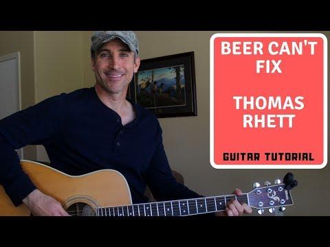 Beer Can't Fix - Thomas Rhett - Guitar Lesson   Tutorial