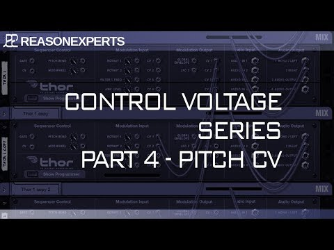 Reason 10.2 Control Voltage Part 4 - Altering Pitch