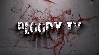 Трейлер канала Bloody TV