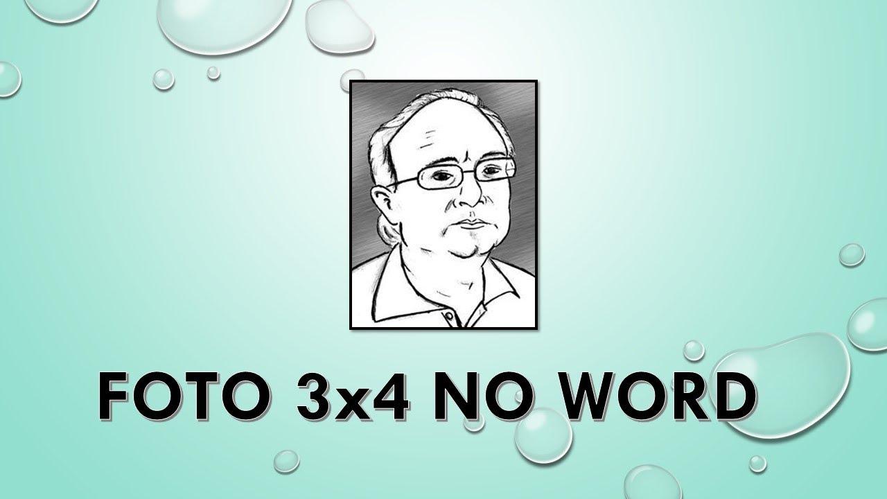 Como transformar uma foto em 3x4 no Word - YouTube