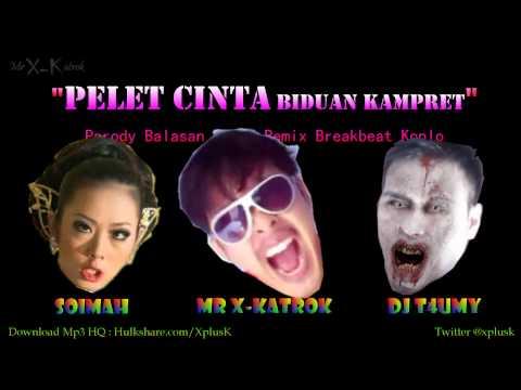 PELET CINTA (Balasan) Ver. Remix Breakbeat Koplo - Mr X Katrok Feat DJ T4umy & Soimah @xplusk