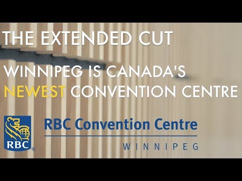 The RBC Centre Winnipeg Extended Cut (Gold Medal Skills Canada 2017)
