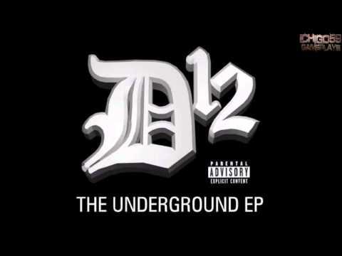 Album The Underground EP - D12 [Intégral] [HQ]