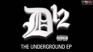 Album The Underground EP - D12 [Intégral] [HQ]