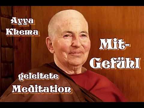 """""""Mitgefühl"""" ( geleitete Metta-Meditation ) - Ayya Khema"""