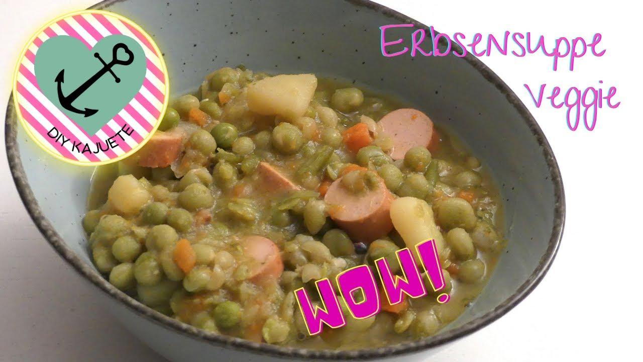 Erbsensuppe kochen   Vegetarisch   so lecker   VEGGIE   Kochkajuete