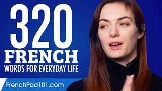 320 French Words for Everyday Life - Basic Vocabulary #16