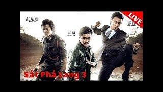 Sát Phá Lang 3 Phim Chieu Rap Hay Nhat 2017