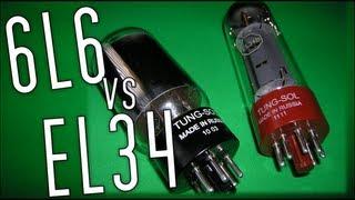 Valve Shootout: 6L6 vs EL34